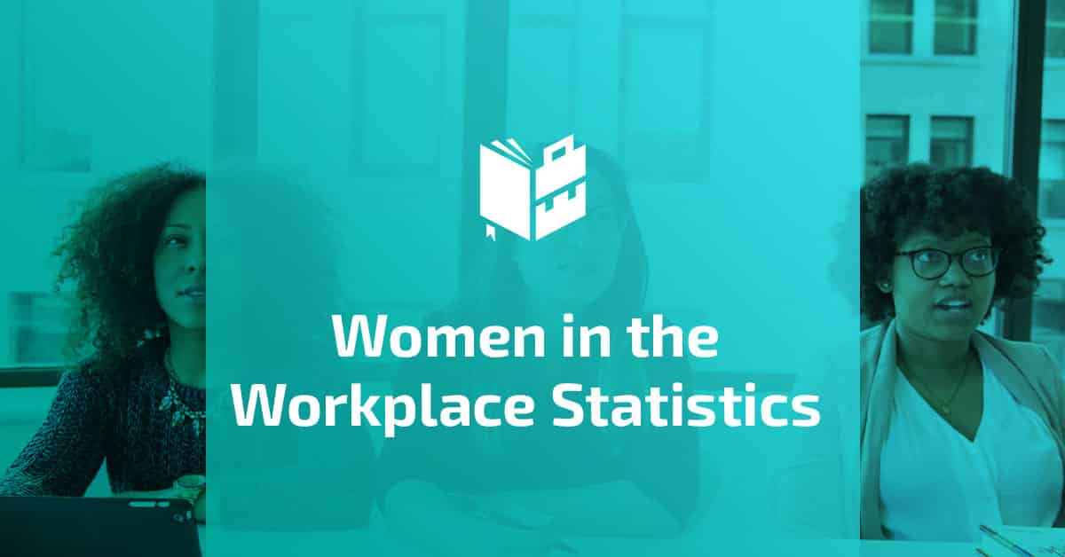 Women in the Workplace Statistics