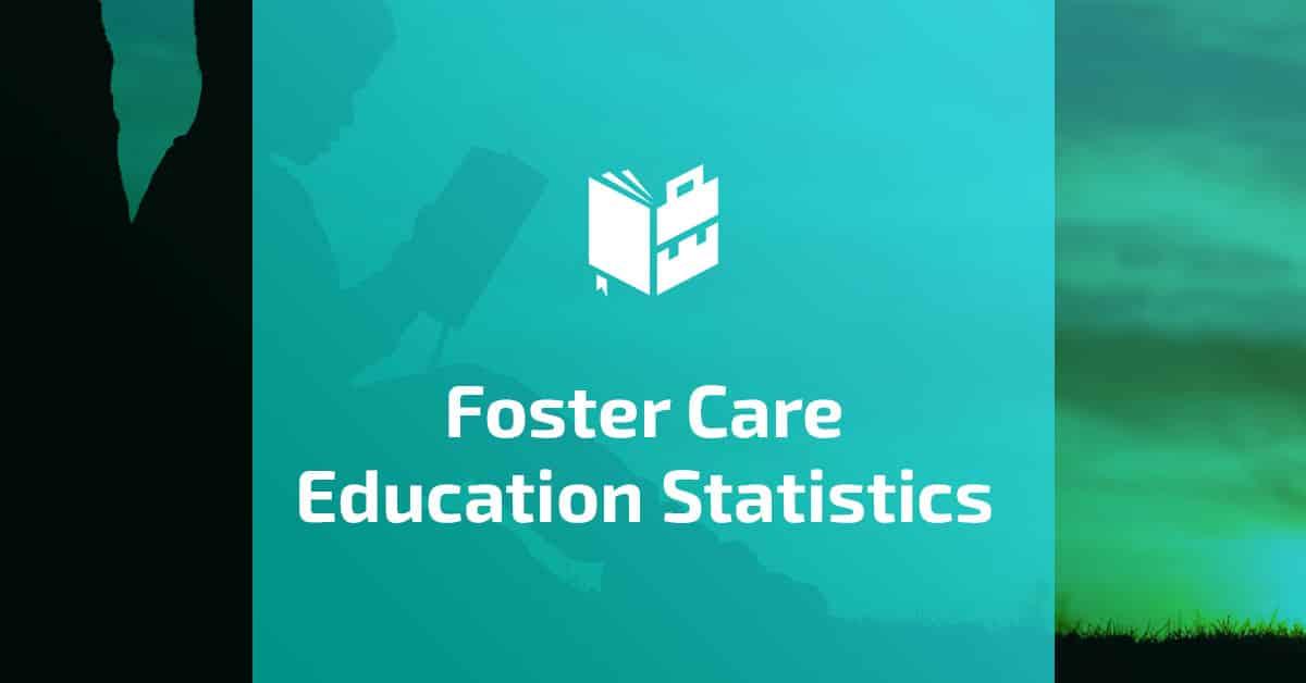Foster Care Education Statistics