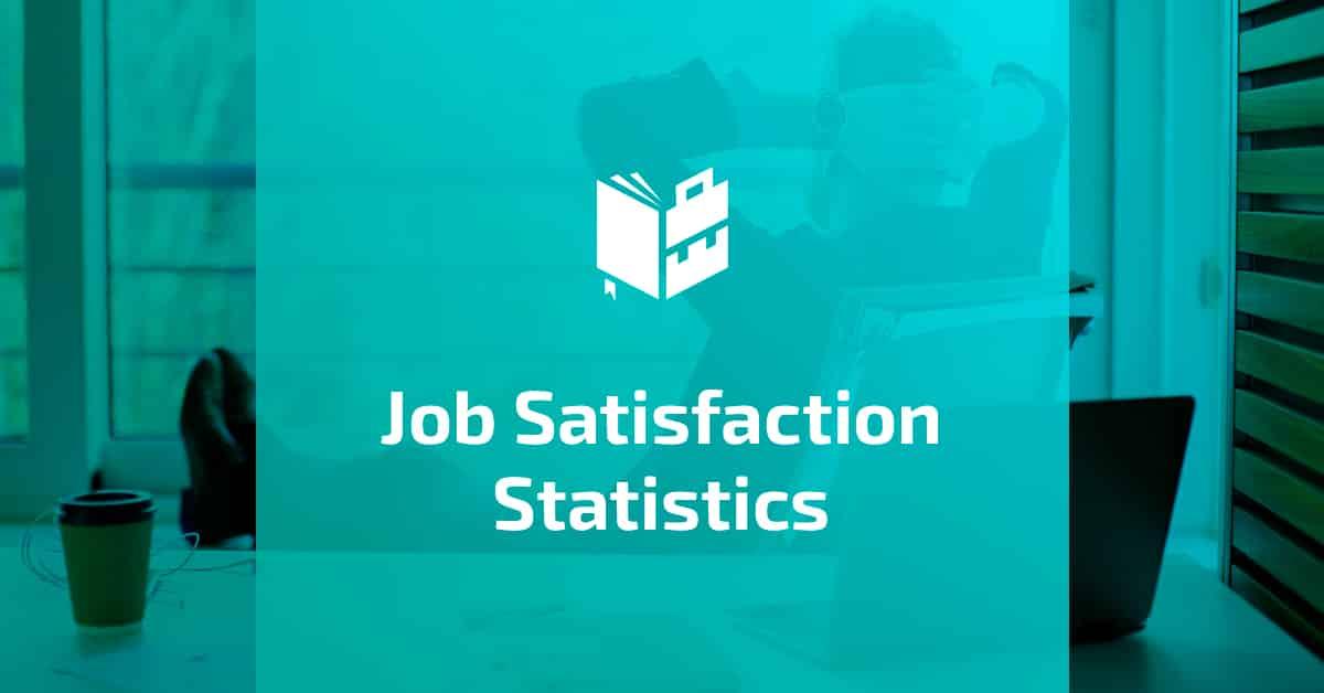 Job Satisfaction Statistics