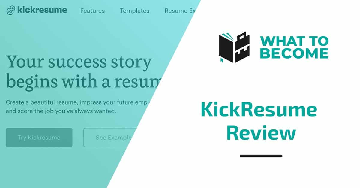 KickResume Review - Featured Image