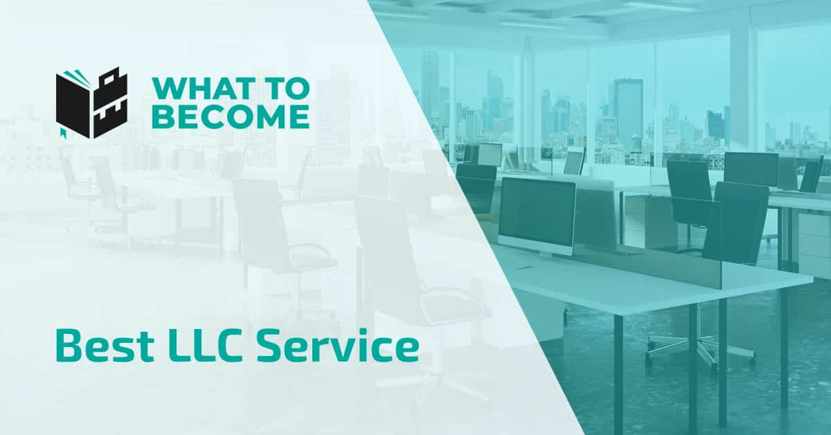 Best LLC Service Providers for 2021