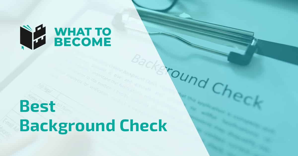 Best Background Check Companies For 2021