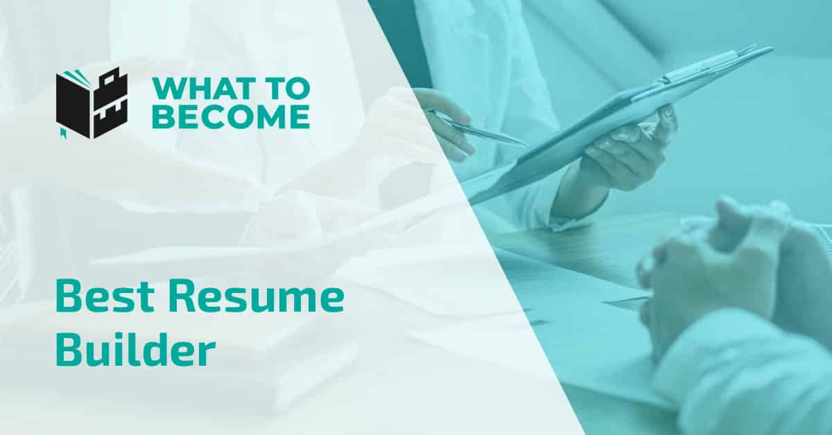 Best Free Resume Builder List for 2021 (Reviews and Buyer's Guide)